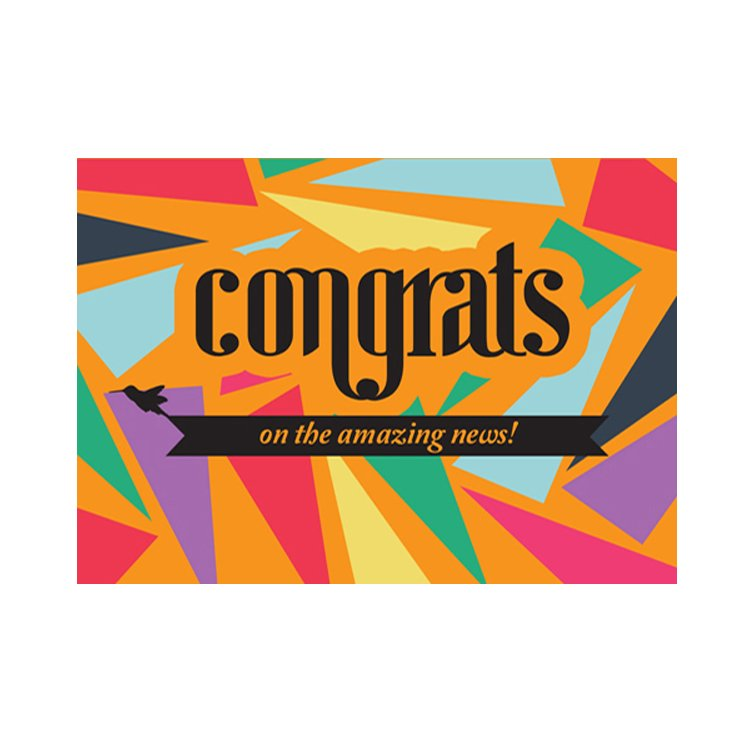 GREETING CARD - CONGRATS ON THE AMAZING NEWS!