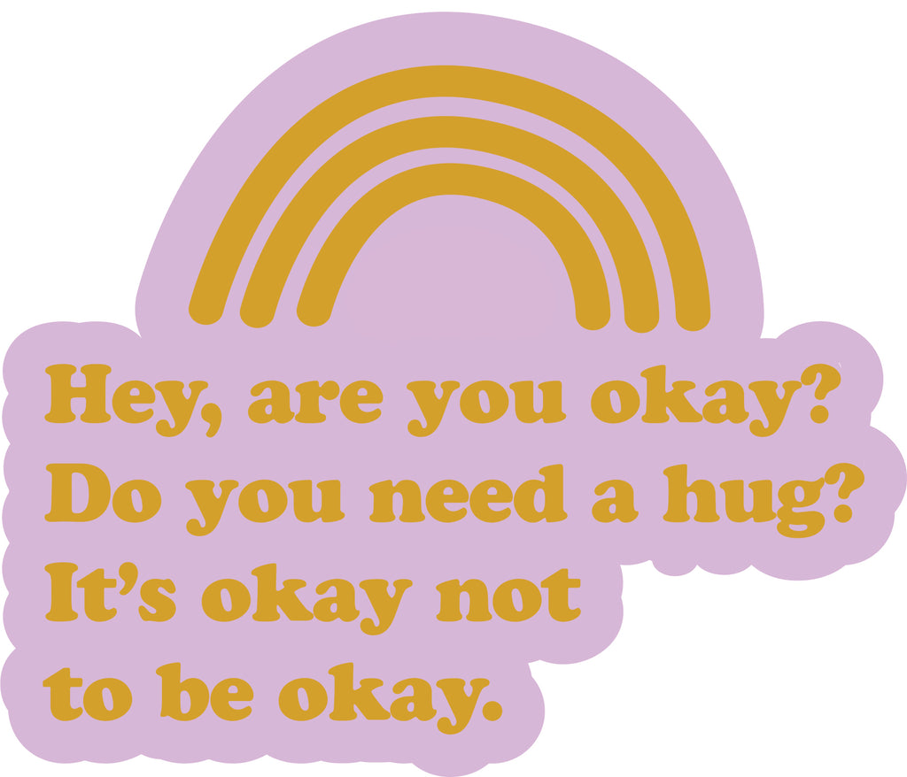 Are you OKAY? Sticker
