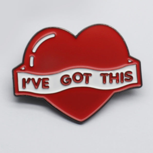 Enamel Pin - I'VE GOT THIS