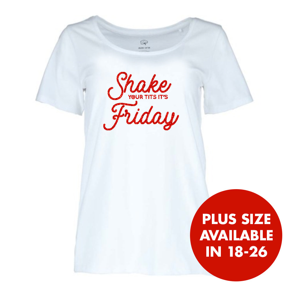 Shake your Tits it's Friday Scoop Womens T-shirt