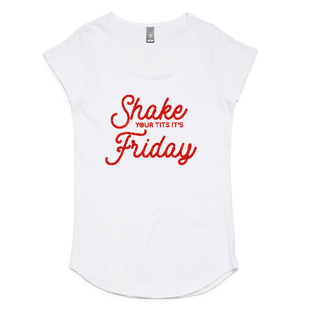 Shake your Tits it's Friday Womens T-shirt
