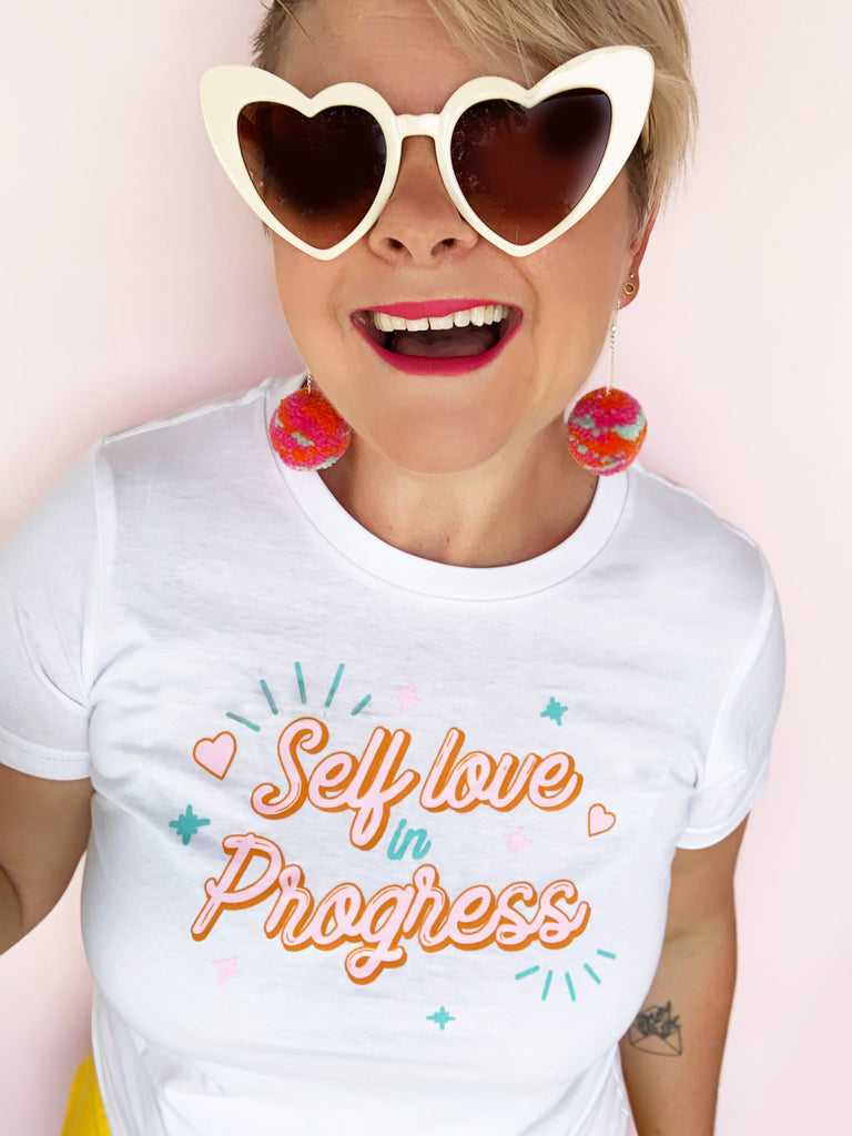 Self love in Progress Womens T-shirt - SALE