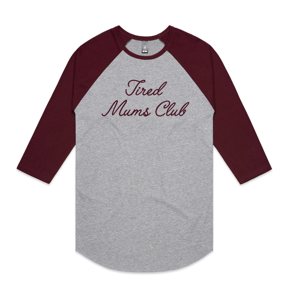Tired Mums Club Raglan Grey and Burgundy