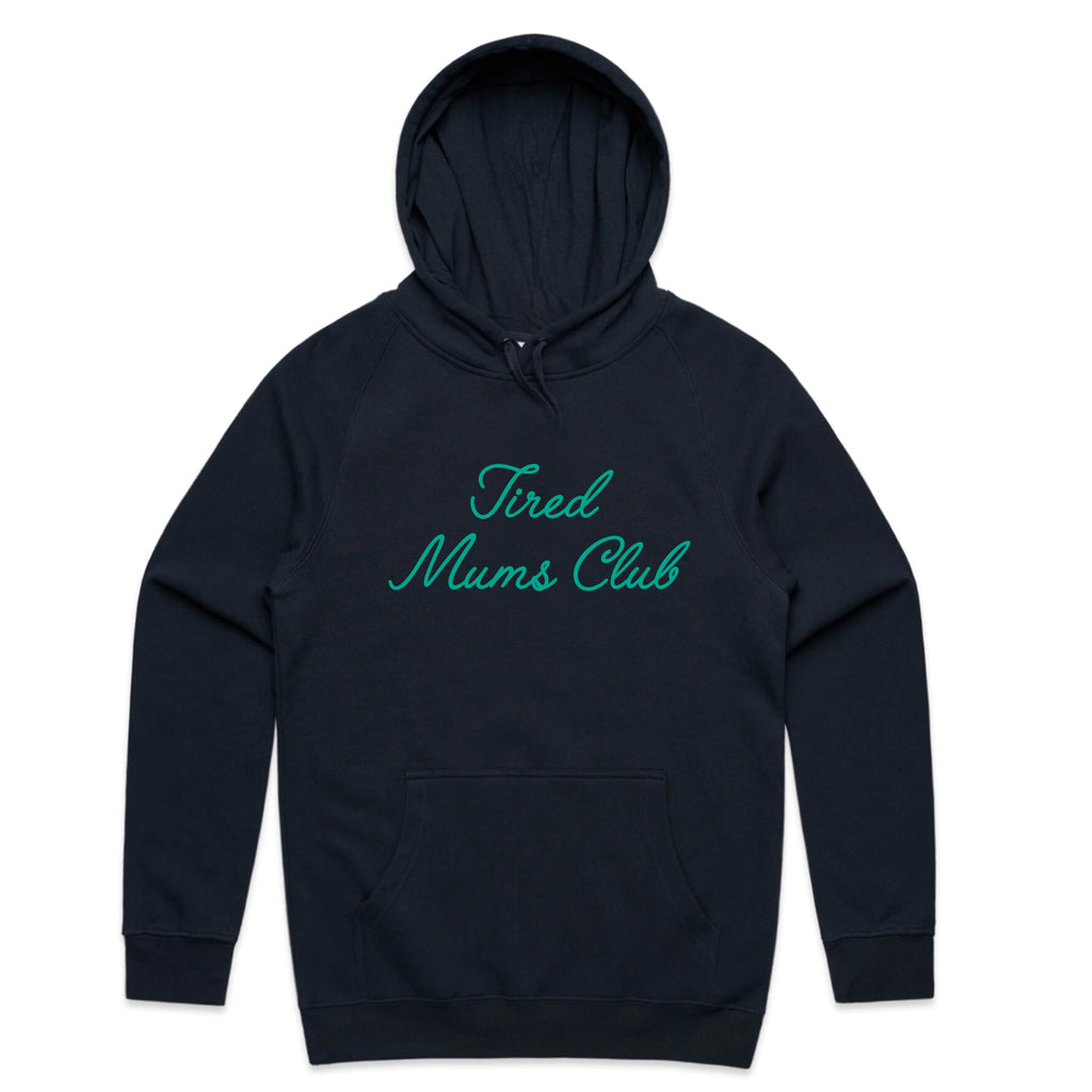 Tired Mums Club Hoodie