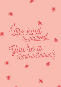 GREETING CARD - Be kind to yourself