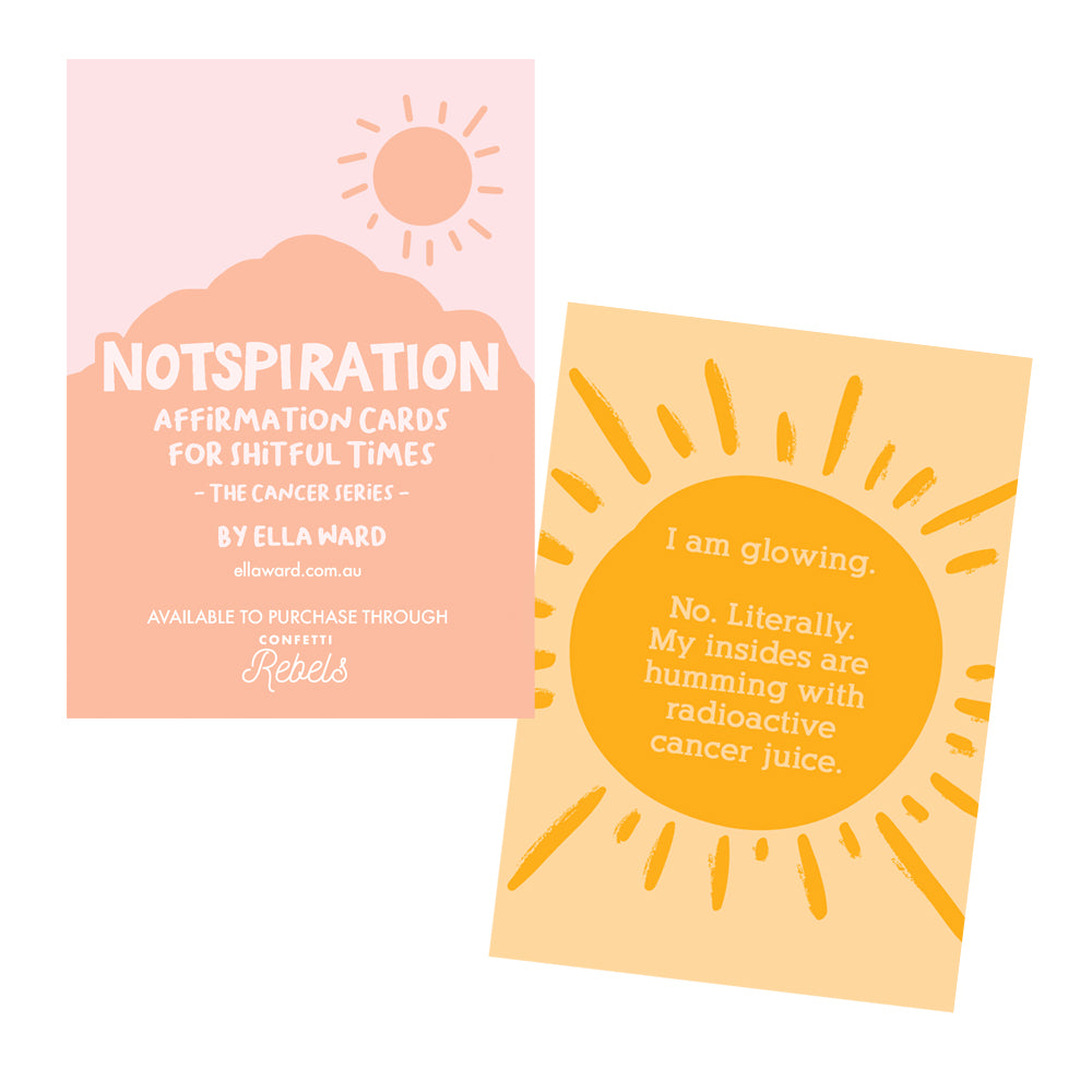 "Cancer ""Notspiration"" Affirmation Cards by Ella Ward"