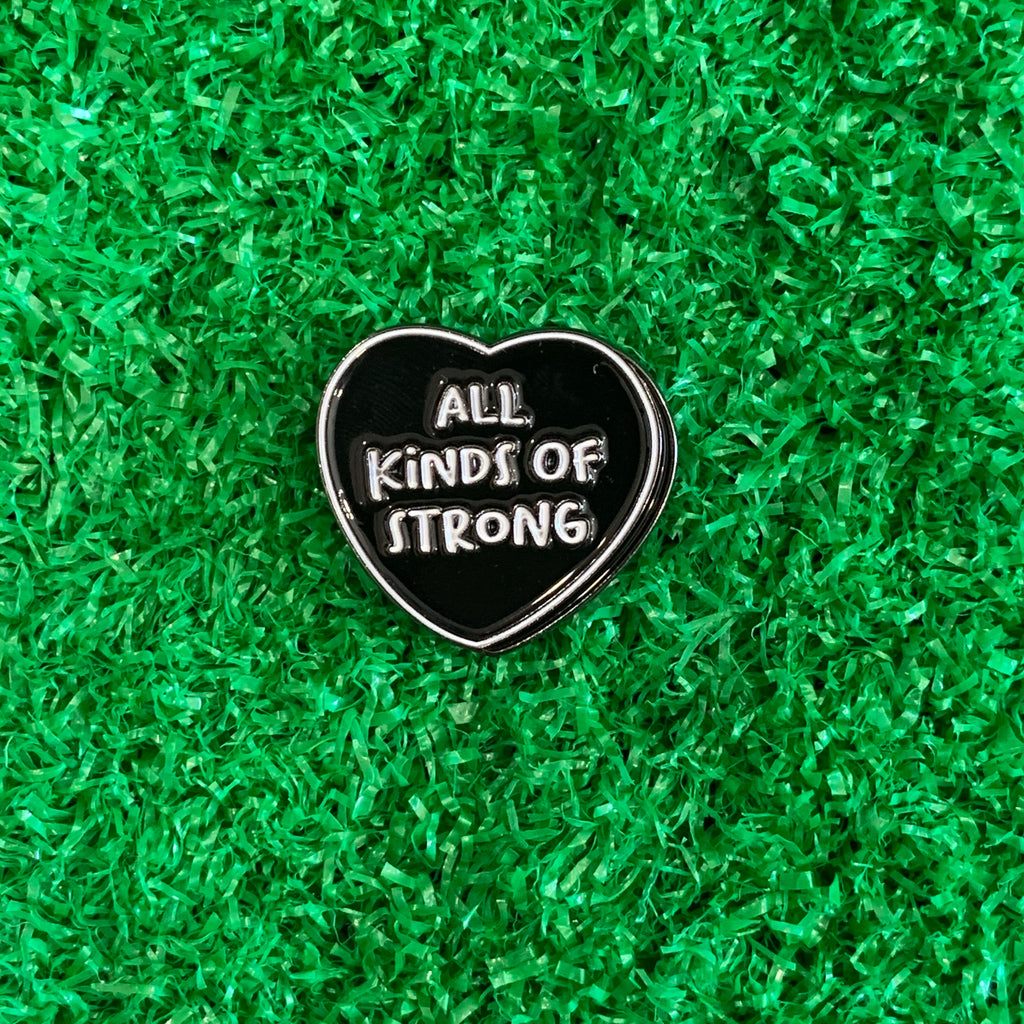 Enamel Pin - All Kinds of Strong