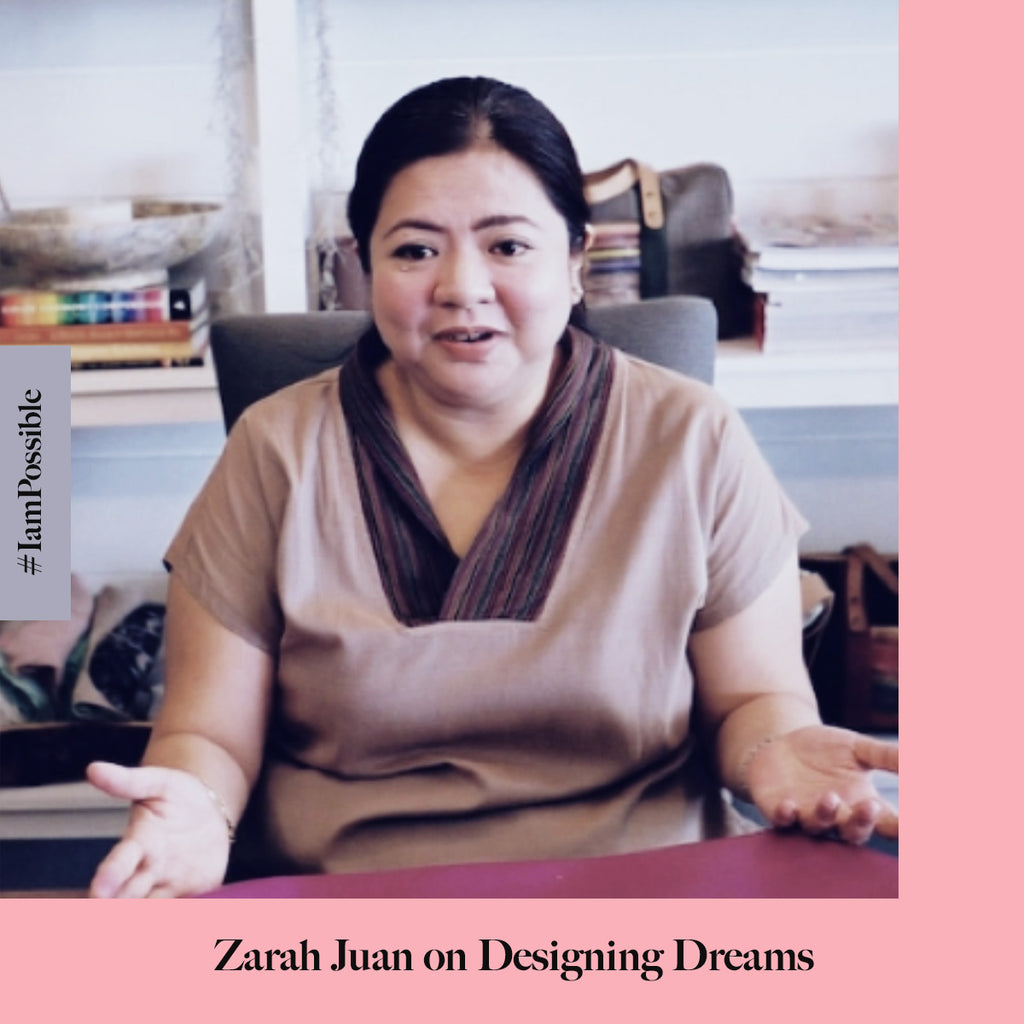 Zarah Juan on Designing Dreams