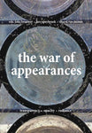 The War Of Appearances- Transparency, Opacity, Radiance