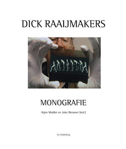 Dick Raaijmakers, Monografie