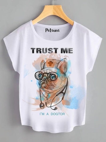 T Shirt - Trust me, I'm a doctor