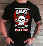 Everybody is a Badass  , Until they Meet One