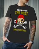 Don't Rock the Boat ... Sink the F$cker - Cotonz Online Shopping