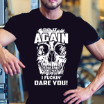 Do it AGAIN , I F$ckin' Dare You - Cotonz Online Shopping