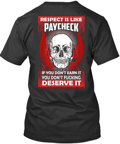 Respect is Like a Paycheck
