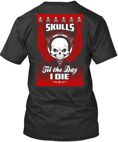 Skulls Til the Day I Die