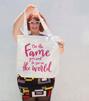 Tote Bag - Be The Fame