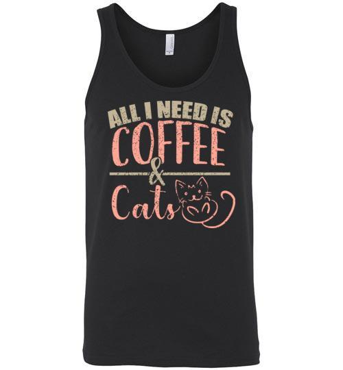 All I Need Is Coffee & Cats