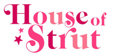 House of Strut