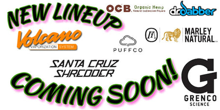 New Line Up! New Products Coming Soon!