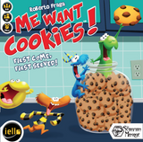 Me Want Cookies
