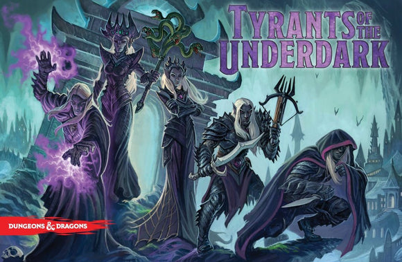 Tyrants of the Underdark Rental