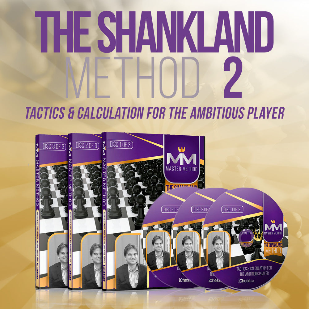 Shankland Method #2: Tactics & Calculation Guide
