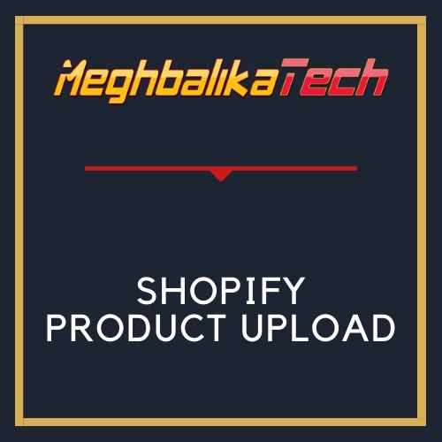SHOPIFY PRODUCT UPLOAD(MANUAL, APPS, CSV)