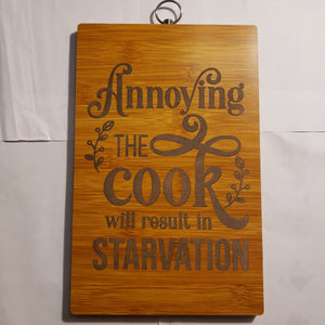 "Laser Etched ""Annoying the Cook"" Bamboo Cutting Board Paddle Style"