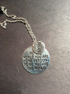 To me you are the world necklace