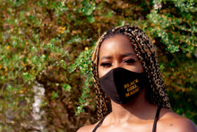 Load image into Gallery viewer, Black Girl Magic Face Mask