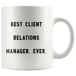 Client Gifts Client Coffee Mug Client Mug Best Client Ever Coffee Cup