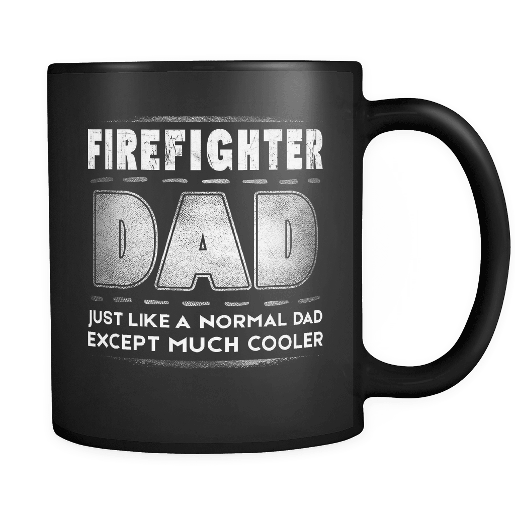 b47519dc ... RobustCreative-Firefighter Dad is Cooler - Fathers Day Gifts Black 11oz  Funny Coffee Mug -