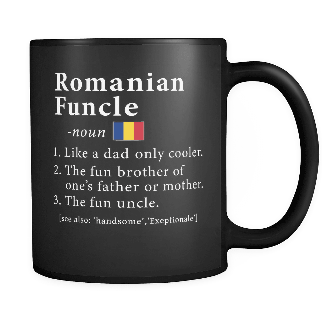 Black Definition Pride Fathers Real National Romanian Romania Friends 11oz Mug Funny Gift Funcle Heritage Coffee Hero Day Papa bfv6gY7y