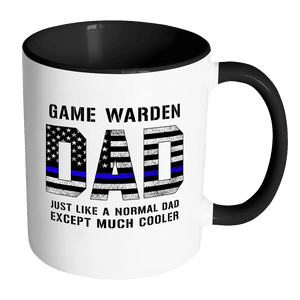 RobustCreative-Game Warden Dad is Much Cooler fathers day gifts Serve & Protect Thin Blue Line Law Enforcement Officer 11oz Black & White Coffee Mug ~ Both Sides Printed