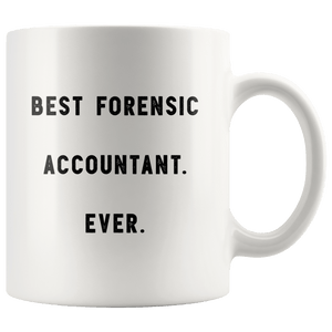 Best Forensic Accountant Ever The Funny Coworker Office Gag Gifts Wh Robustcreative