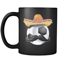 Load image into Gallery viewer, RobustCreative-Funny Soccer Ball Mustache Mexican Sport - Cinco De Mayo Mexican Fiesta - No Siesta Mexico Party - 11oz Black Funny Coffee Mug Women Men Friends Gift ~ Both Sides Printed