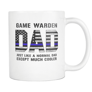RobustCreative-Game Warden Dad is Much Cooler fathers day gifts Serve & Protect Thin Blue Line Law Enforcement Officer 11oz White Coffee Mug ~ Both Sides Printed