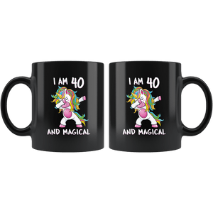 RobustCreative-I am 40 & Magical Unicorn birthday fourty Years Old Black 11oz Mug Gift Idea
