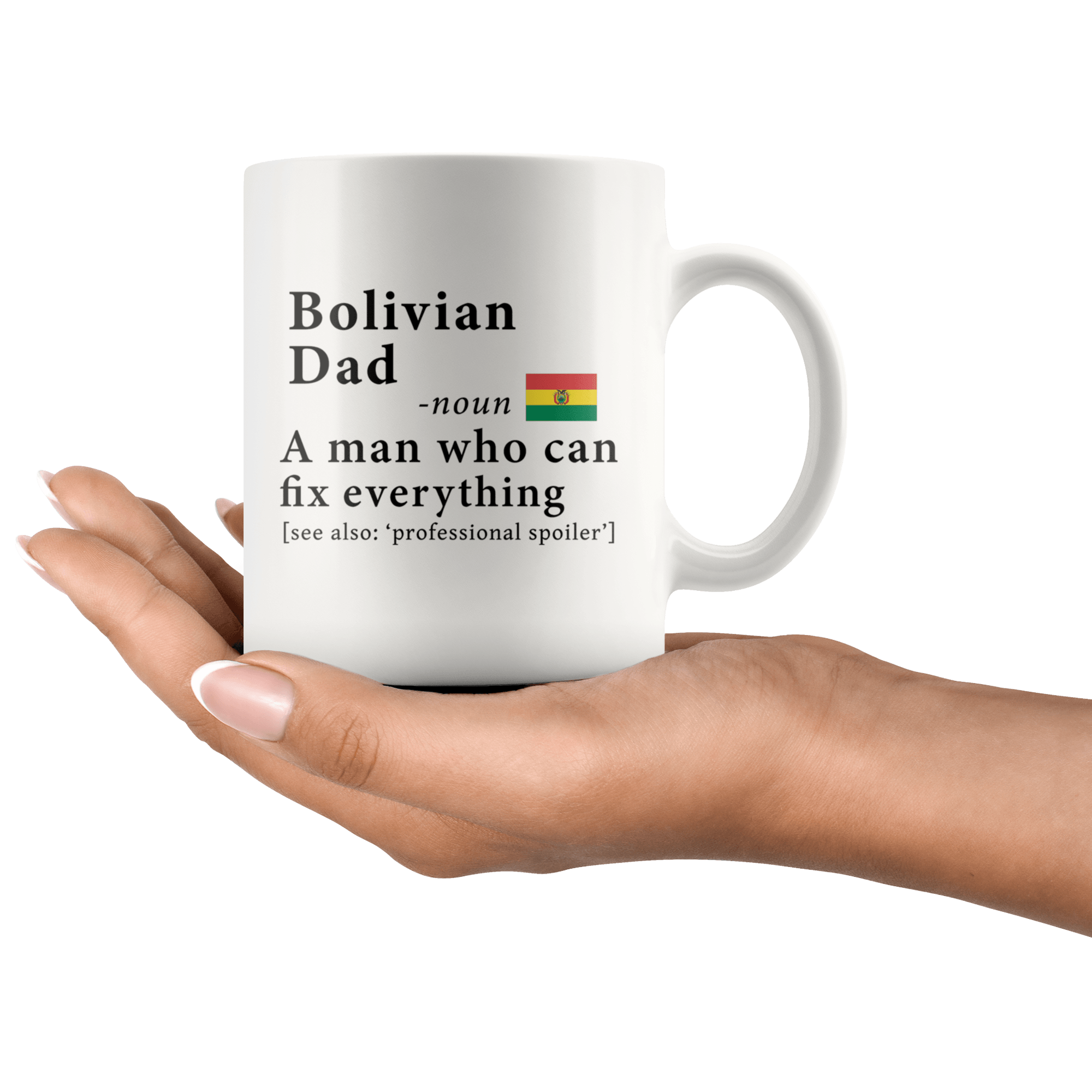 ... RobustCreative-Bolivian Dad Definition Bolivia Flag Fathers Day - 11oz White Mug family reunion gifts ...
