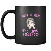 Load image into Gallery viewer, RobustCreative-Just a Girl Who Loves Hedgehogs the Wild One Animal Spirit 11oz Black Coffee Mug ~ Both Sides Printed