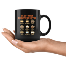Load image into Gallery viewer, RobustCreative-Ok But First Coffee T- Funny Coworker Saying Gift Idea Black 11oz Mug Gift Idea