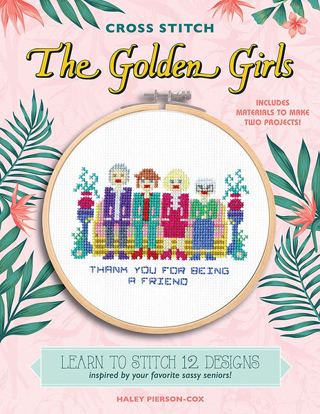 Cross Stitch: the Golden Girls