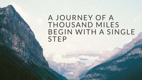 A journey of thousand miles begin with a single step