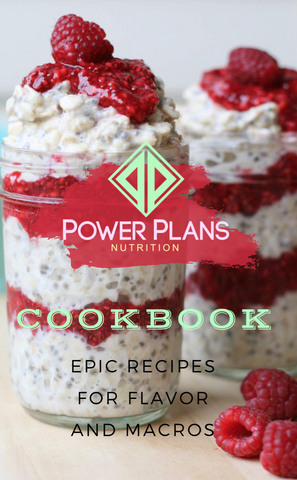 Power Plans Nutrition Cookbook + Bonus Macro Cheat Sheet