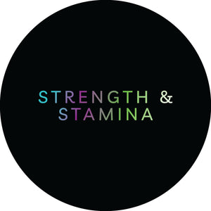 Strength and Stamina