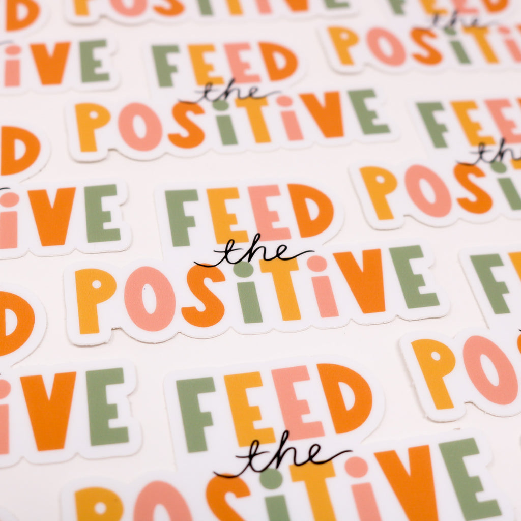 Feed the Positive