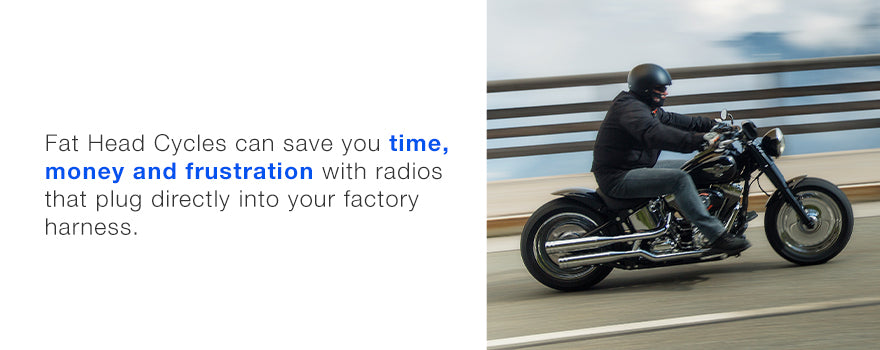 Save time, money and frustration with plug and play radio options.