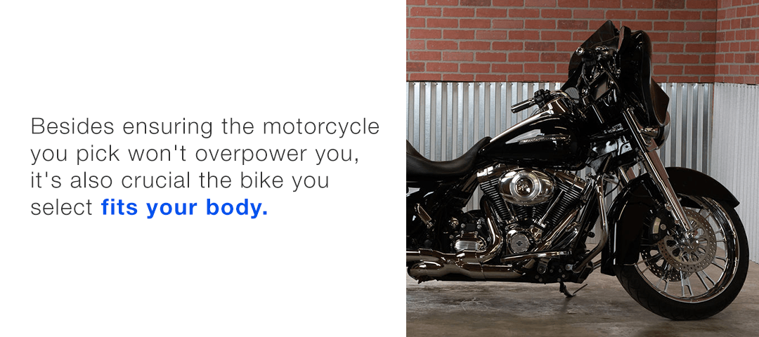 It's crucial the bike fits your body.