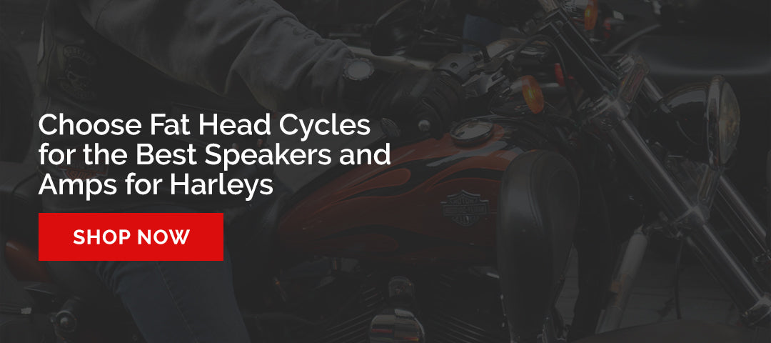 Shop Fat Head Cycles for the Best Speakers and Amps